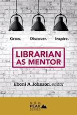 Librarian As Mentor