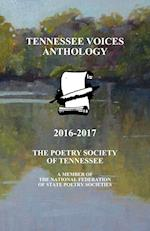 Tennessee Voices Anthology 2016-2017: The Poetry Society of Tennessee