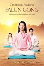 The Mindful Practice of Falun Gong