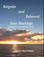 Reignite and Reinvent Your Marriage