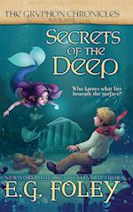 Secrets of the Deep (the Gryphon Chronicles, Book 5) (Gryphon Chronicles, nr. 5)