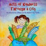 Acts of Kindness Through a City