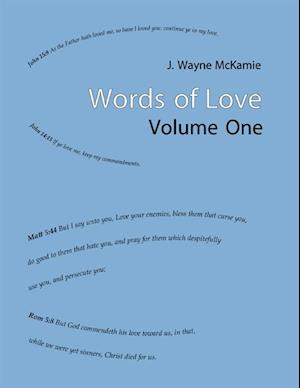 Words of Love Volume 1 af J. Wayne McKamie