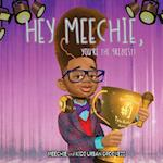 Meechie, You're the Greatest!
