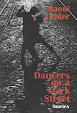 Dancers on a Dark Street