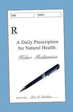 A Daily Prescription for Natural Health