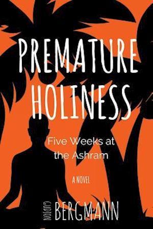 Bog, paperback Premature Holiness af Gudjon Bergmann