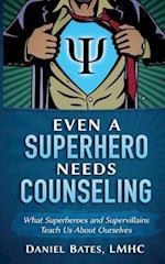 Even a Superhero Needs Counseling