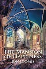 The Mansion of Happiness (Field Poetry)