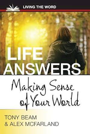 Bog, paperback Life Answers af Alex McFarland, Tony Beam