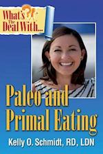 What's the Deal with Paleo and Primal Eating?