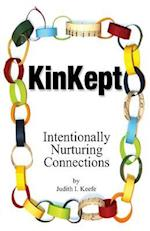 KinKept: Intentionally Nurturing Connections