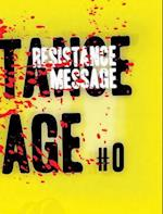 Resistance Message