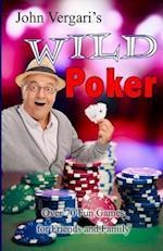 John Vergari's Wild Poker