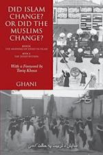 Did Islam Change? Or Did the Muslims Change?: Book IX: The Meaning of Jihad in Islam and Book X: The Jihad Within
