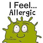 I Feel...Allergic