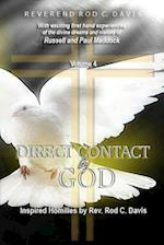 Direct Contact by God, Volume 4, Inspired Homilies by REV. Rod C. Davis