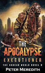 The Apocalypse Executioner