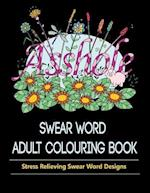 Swear Word Adult Colouring Book