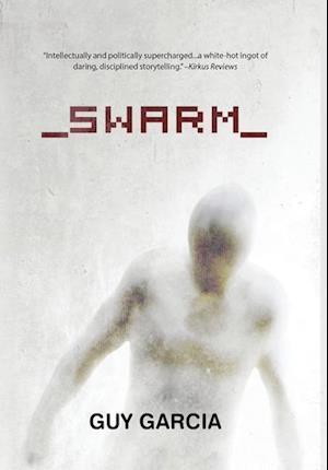 Bog, hardback Swarm af Guy Garcia