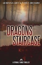 The Dragon's Staircase (Kyndall Family Thrillers, nr. 1)