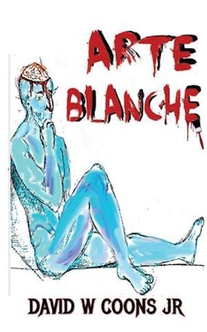 Bog, paperback Arte Blanche af David W. Coons Jr