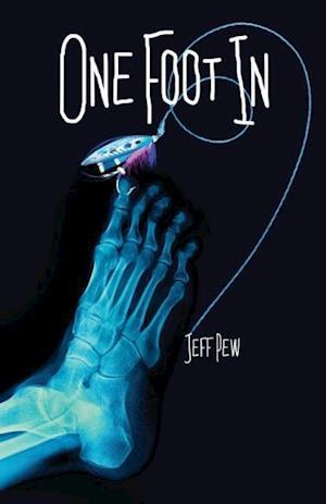 Bog, paperback One Foot in af Jeff Pew