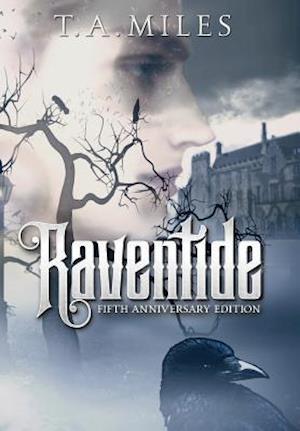 Bog, hardback Raventide: Fifth Anniversary Edition af T. a. Miles