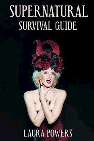Bog, paperback Supernatural Survival Guide af Laura Powers