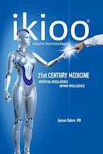 Ikioo(r) 21st Century Medicine