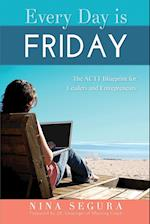 Every Day Is Friday af Nina Segura