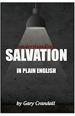 Understanding Salvation in Plain English af Gary Crandall