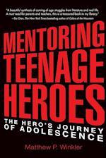 Mentoring Teenage Heroes
