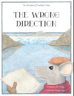 The Wrong Direction (Adventures of Boathouse Mouse, nr. 3)