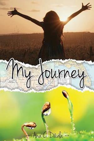 Bog, paperback My Journey af Ana C. Davila