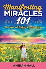 Manifesting Miracles 101