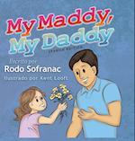 My Maddy, My Daddy - Spanish Edition (My Maddy My Daddy, nr. 1)