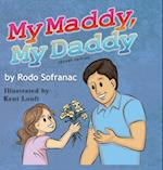 My Maddy, My Daddy (My Maddy My Daddy, nr. 1)