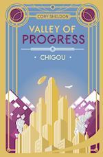 Chigou: Valley of Progress, Book 1 af Cory Michael Sheldon