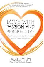 Love With Passion and Perspective : Pearls from a cross-border divorce and the Hague Convention