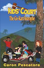The Go-Kartastrophe (Kids Court, nr. 2)