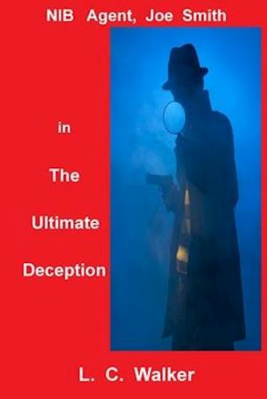 The Ultimate Deception