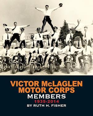 Victor McLaglen Motor Corps Members 1935-2014