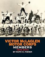 Victor McLaglen Motor Corps Members 1935-2014 af Ruth H. Fisher