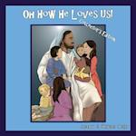 Oh How He Loves Us! Collector's Edition