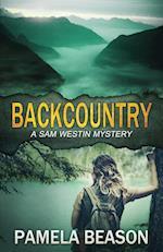 Backcountry: A Sam Westin Mystery