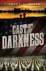 Cast Out of Darkness