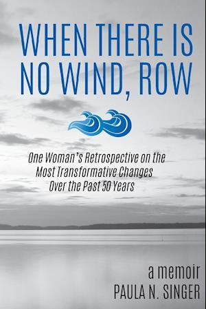 Bog, paperback When There Is No Wind, Row af Paula N. Singer