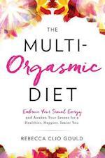 The Multi-Orgasmic Diet