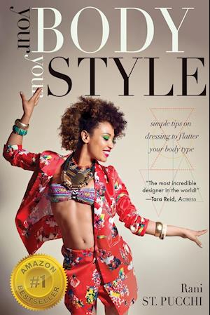 Bog, paperback Your Body, Your Style af Rani St Pucchi